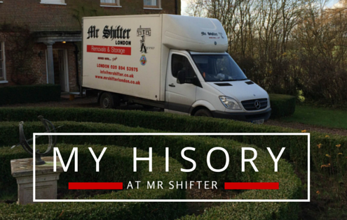 Removals London - My History at Mr Shifter